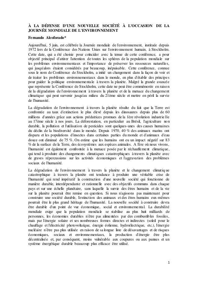1 À LA DÉFENSE D'UNE NOUVELLE SOCIÉTÉ À L'OCCASION DE LA JOURNÉE MONDIALE DE L'ENVIRONNEMENT Fernando Alcoforado* Aujourd'...