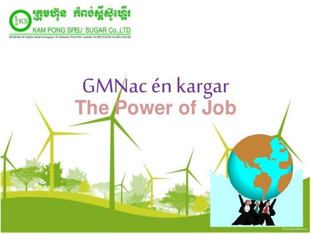 GMNac én kargar The Power of Job