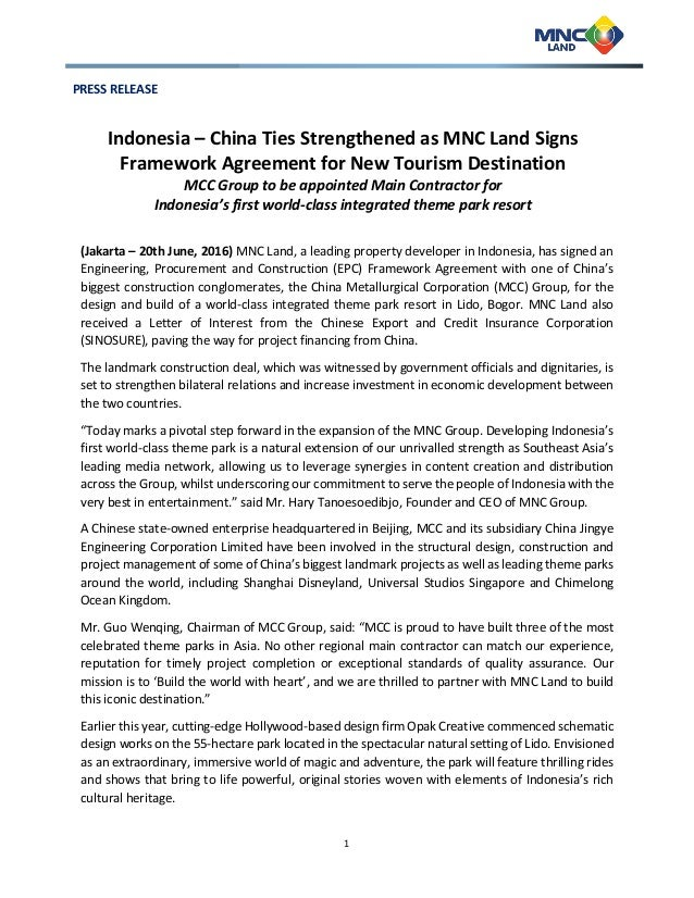 1 PRESS RELEASE Indonesia – China Ties Strengthened as MNC Land Signs Framework Agreement for New Tourism Destination MCC ...