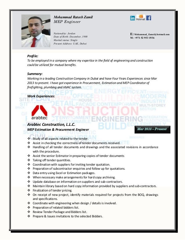 Profile: To be employed in a company where my expertise in the field of engineering and construction could be utilized for...