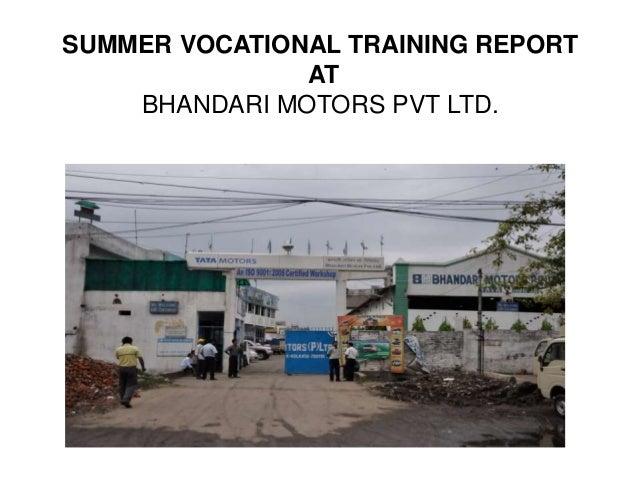 Summer Vacational Training Report
