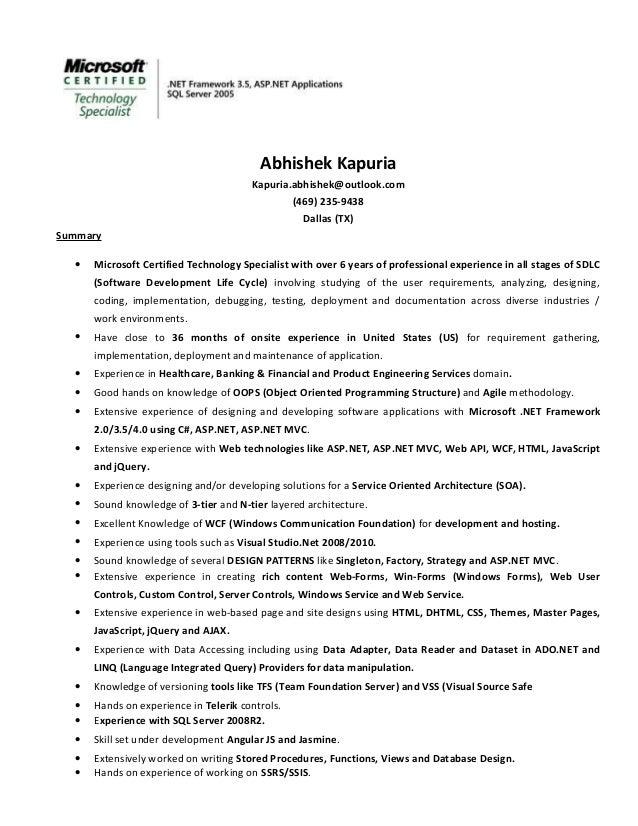 Abhishek Kapuria Kapuria.abhishek@outlook.com (469) 235-9438 Dallas (TX) Summary • Microsoft Certified Technology Speciali...