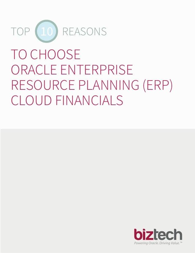 TOP REASONS 10TO CHOOSE ORACLE ENTERPRISERESOURCE PLANNING (ERP) CLOUD FINANCIALS