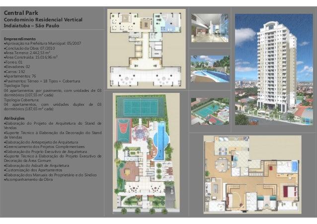 Central Park Condomínio Residencial Vertical Indaiatuba – São Paulo Empreendimento •Aprovação na Prefeitura Municipal: 05/...