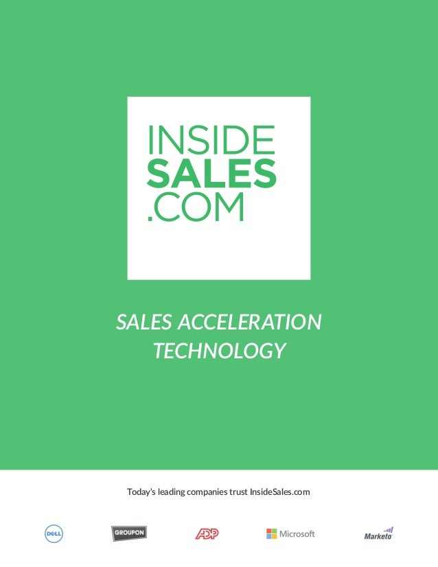 Today's leading companies trust InsideSales.com SALES ACCELERATION TECHNOLOGY
