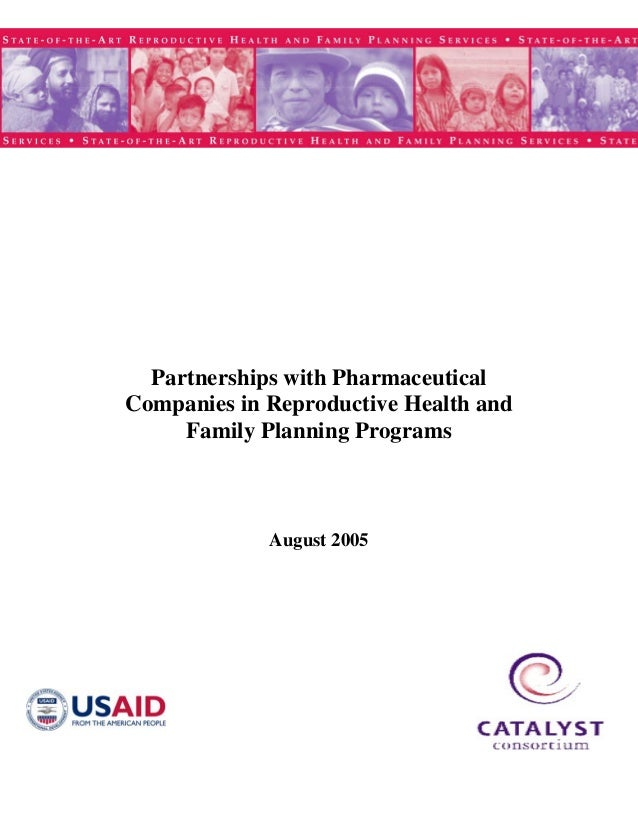 Partnerships with Pharmaceutical Companies in Reproductive Health and Family Planning Programs August 2005