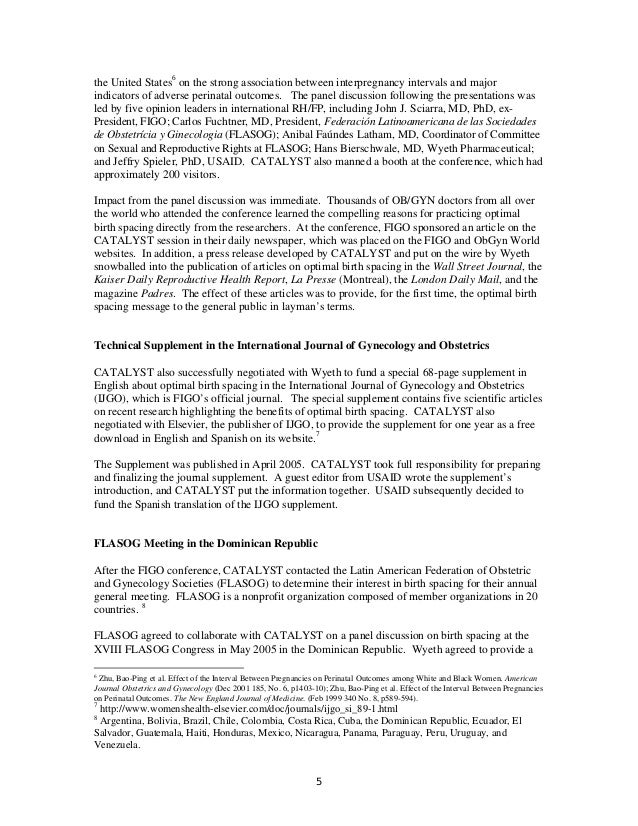 the United States6 on the strong association between interpregnancy intervals and major indicators of adverse perinatal ou...