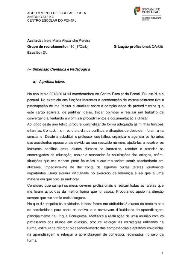 AGRUPAMENTO DE ESCOLAS POETA ANTÓNIO ALEIXO CENTRO ESCOLAR DO PONTAL 1 Avaliada: Ivete Maria Alexandre Pereira Grupo de re...