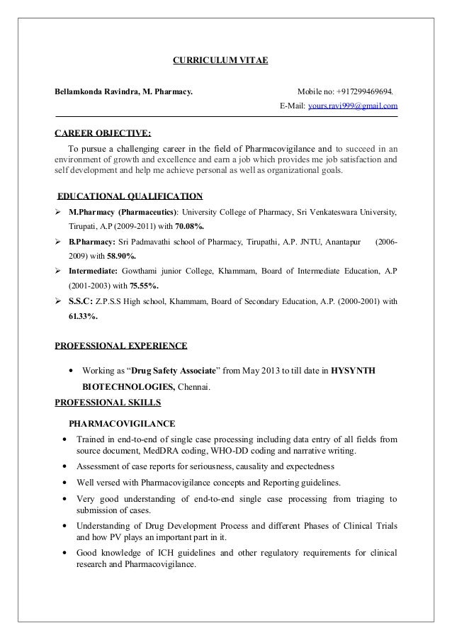 CURRICULUM VITAE  Bellamkonda Ravindra, M. Pharmacy. Mobile no: +917299469694.  E-Mail: yours.ravi999@gmail.com  CAREER OB...