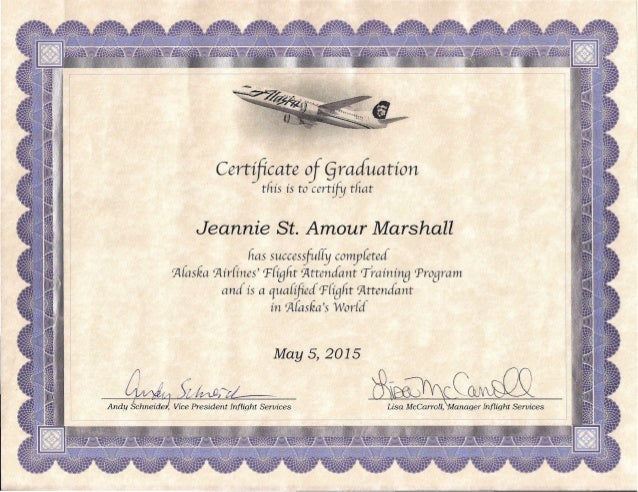 Certificate of §:aduation this is to certify that Jeannie St. Amour Marshall has succesifu{fy comyfeted ~(asfa ~ir{ines' f...