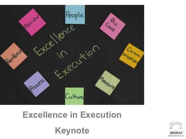 Excellence in Execution Keynote