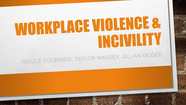 WHAT IS WORKPLACE VIOLENCE? • Yoder-Wise definition of violence: overt or covert behaviors ranging from offensive or threa...