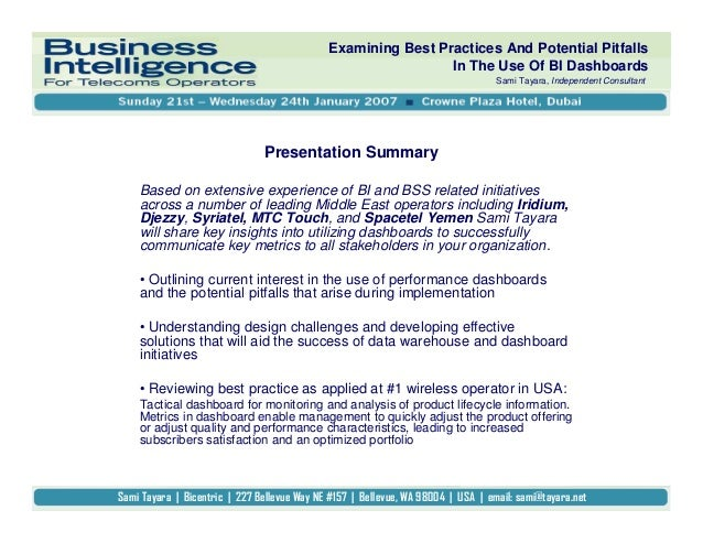 Examining Best Practices And Potential Pitfalls In The Use Of BI Dashboards Sami Tayara, Independent Consultant Based on e...