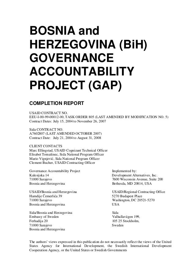 """FOREWORD The Governance Accountability Project (GAP or """"Project"""") for Bosnia and Herzegovina (BiH) was designed to build t..."""