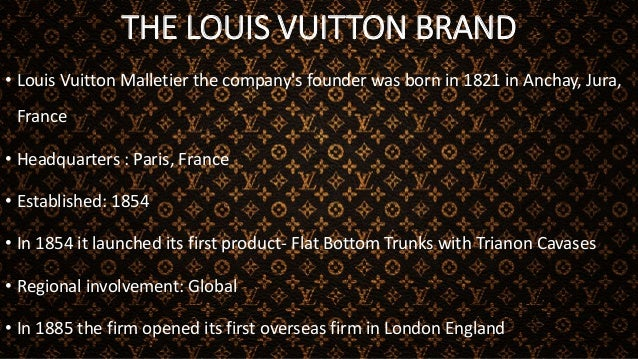 THE LOUIS VUITTON BRAND CONTD • In 1888 its logo Marque Louis Vuitton deposèe was created • In 1896 George Vuitton created...