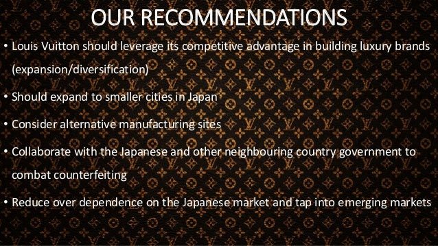 ALTERNATIVE SCENARIOS LOUIS VUITTONS STRATEGY IN JAPAN I Continue the prestige pricing, high quality and strict distributi...