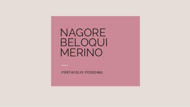 NAGORE BELOQUI MERINO PORTAFOLIO PERSONAL