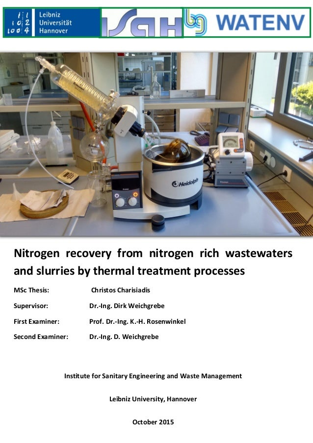 Nitrogen recovery from nitrogen rich wastewaters and slurries by thermal treatment processes MSc Thesis: Christos Charisia...