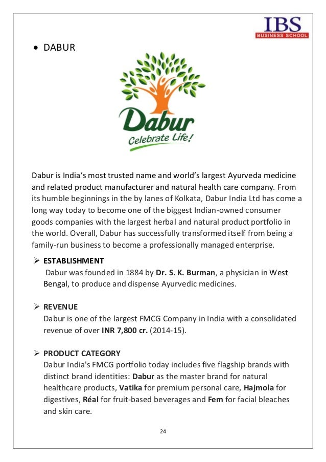dabur india limited a indian consumer goods company marketing essay The fast-moving consumer goods (fmcg) sector is the fourth largest sector in india as per the boston consulting group (bcg), the indian fmcg market is estimated at about us$ 185 billion or about rs 126 trillion it has grown annually at.