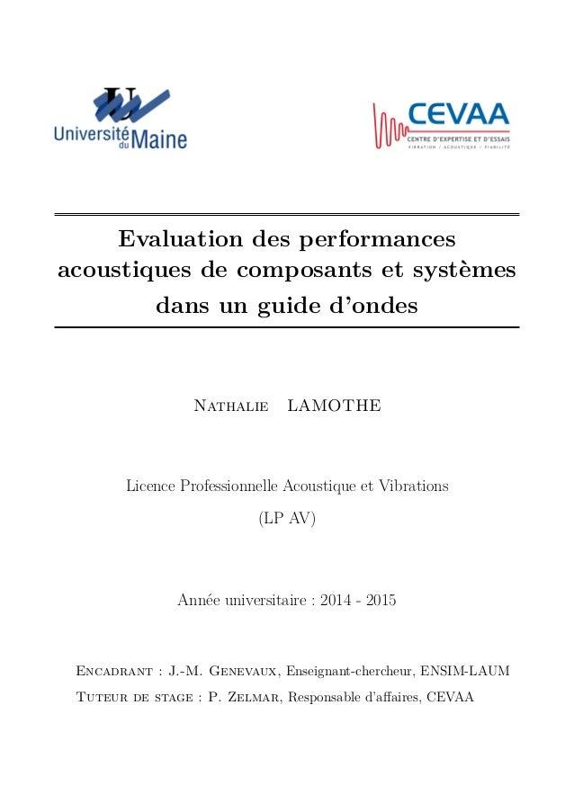Evaluation des performances acoustiques de composants et systèmes dans un guide d'ondes Nathalie LAMOTHE Licence Professio...