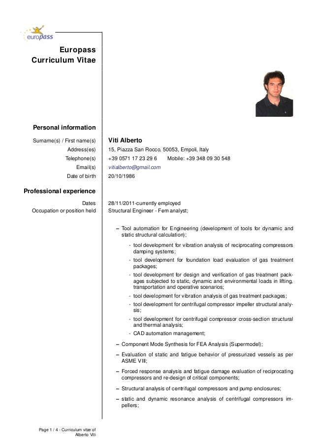 Europass Curriculum Vitae Personal information Surname(s) / First name(s) Viti Alberto Address(es) 15, Piazza San Rocco, 5...
