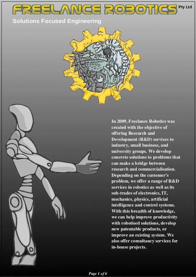 Pty Ltd  Solutions Focused Engineering Page1of6 In2009,FreelanceRoboticswas createdwiththeobjectiveof ...
