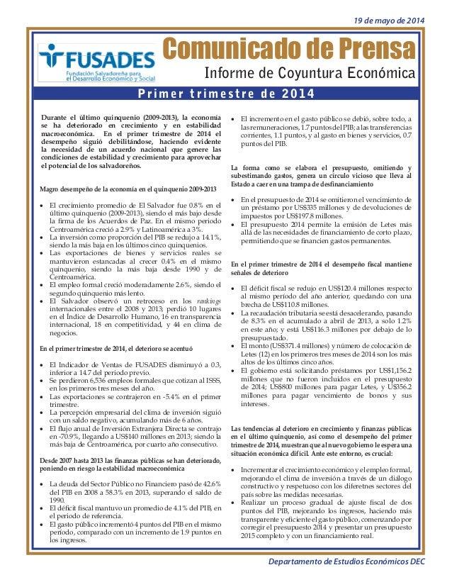 Informe de Coyuntura Económica Primer trimestre de 2014 Comunicado de Prensa Durante el último quinquenio (2009-2013), la ...
