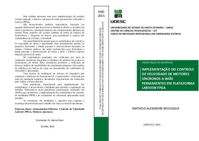 Título NomedoAutor Este trabalho apresenta uma nova implementação do controle vetorial aplicado a motores síncronos de imã...