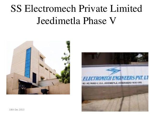 SS Electromech Private Limited Jeedimetla Phase V 18th Dec 2013 1