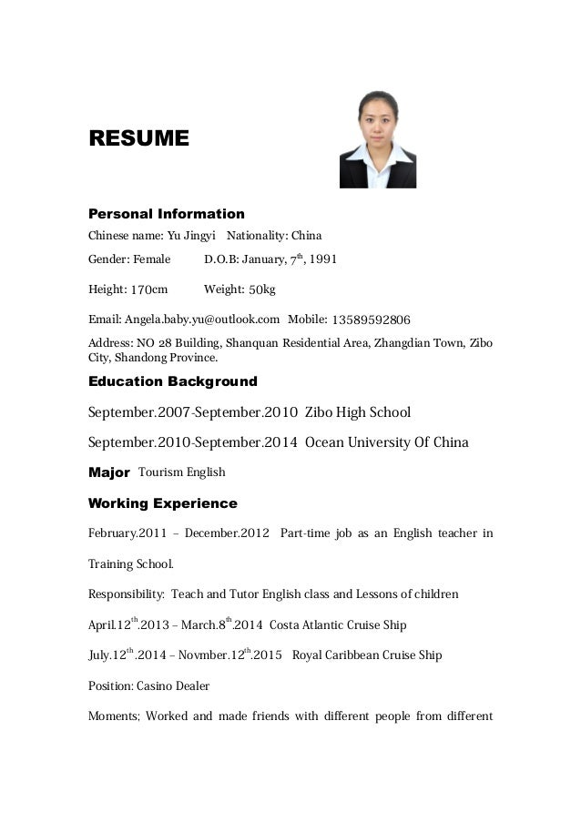 Attractive RESUME Personal Information Chinese Name: Yu Jingyi Nationality: China  Gender: Female D.O.B: ... And Resume In English