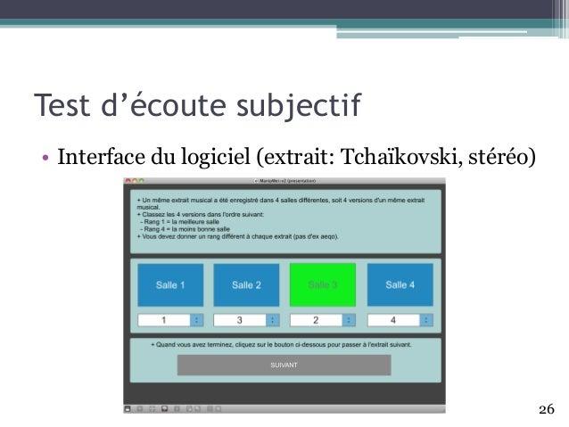 Test d'écoute subjectif • Interface du logiciel (extrait: Tchaïkovski, stéréo) 26