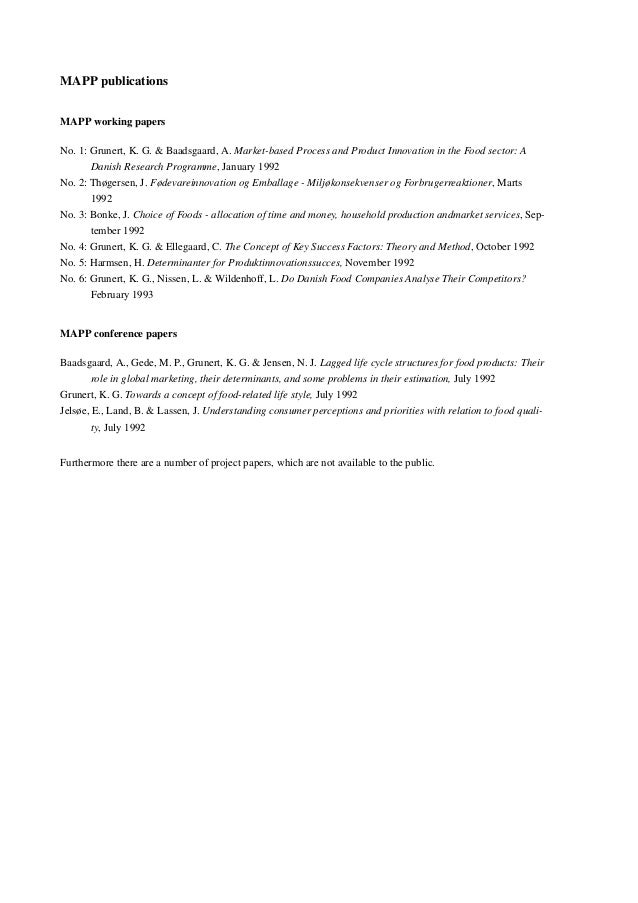 MAPP publications MAPP working papers No. 1: Grunert, K. G. & Baadsgaard, A. Market-based Process and Product Innovation i...