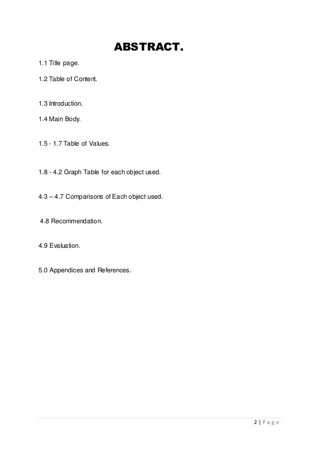 2 | P a g e ABSTRACT. 1.1 Title page. 1.2 Table of Content. 1.3 Introduction. 1.4 Main Body. 1.5 - 1.7 Table of Values. 1....