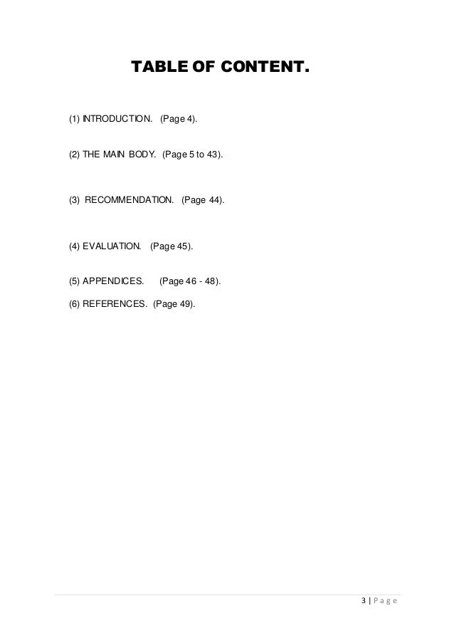 3 | P a g e TABLE OF CONTENT. (1) INTRODUCTION. (Page 4). (2) THE MAIN BODY. (Page 5 to 43). (3) RECOMMENDATION. (Page 44)...
