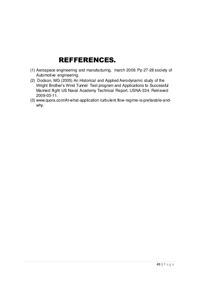 49 | P a g e REFFERENCES. (1) Aerospace engineering and manufacturing, march 2009. Pp 27-28 society of Automotive engineer...