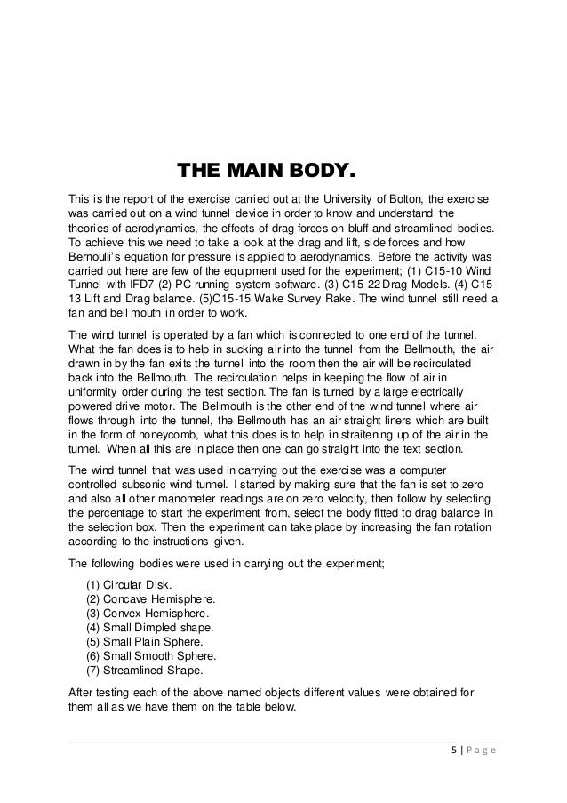 5 | P a g e THE MAIN BODY. This is the report of the exercise carried out at the University of Bolton, the exercise was ca...
