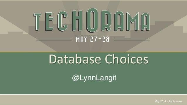 Database Choices @LynnLangit May 2014 – Techorama