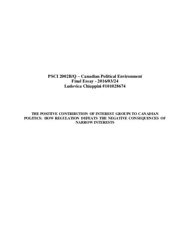 PSCI 2002B/Q – Canadian Political Environment Final Essay - 2016/03/24 Ludovica Chiappini #101028674 THE POSITIVE CONTRIBU...