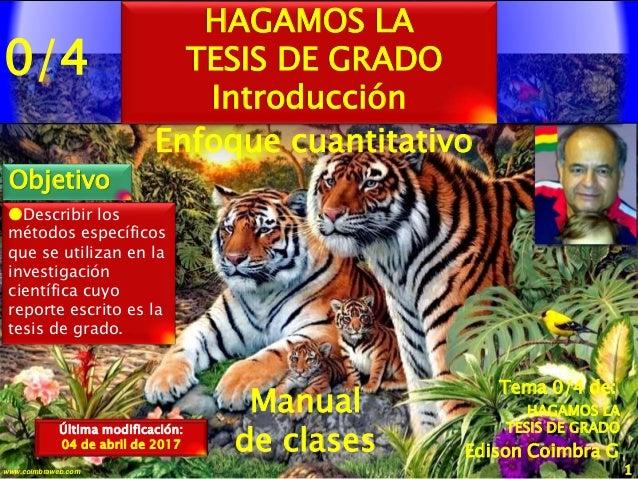 0/4 1www.coimbraweb.com Edison Coimbra G. Manual de clases Última modificación: 04 de abril de 2017 Tema 0/4 de: HAGAMOS L...