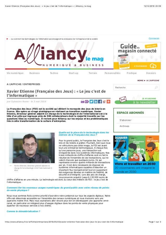 12/12/2016 23(09Xavier Etienne (Française des Jeux) : « le jeu c'est de l'informatique » | Alliancy, le mag Page 1 sur 3ht...