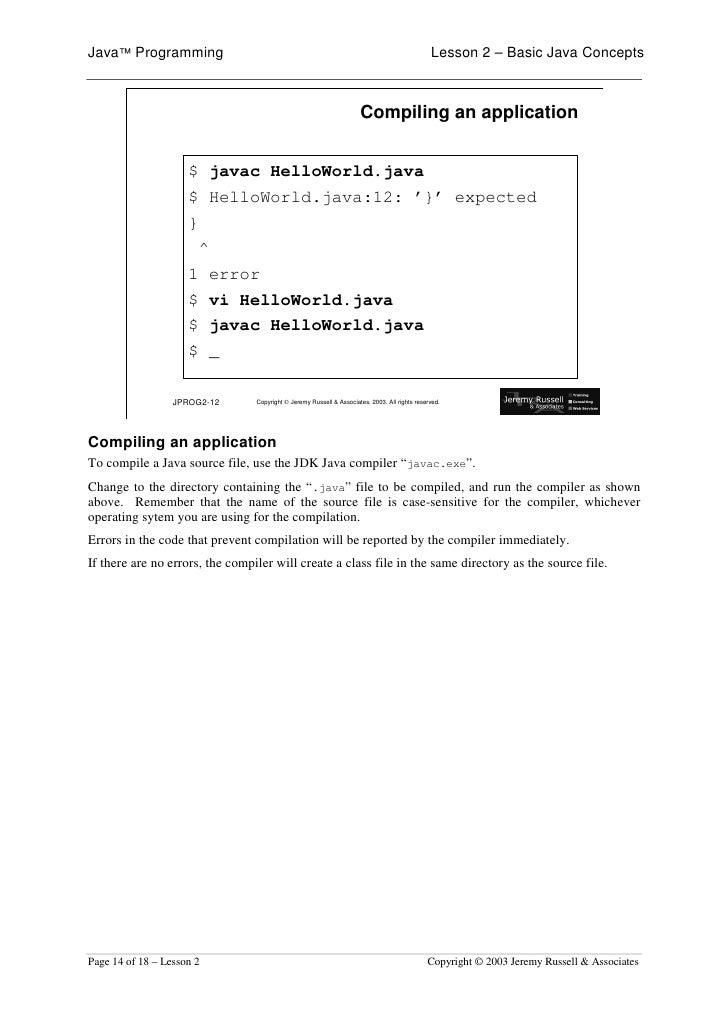 Java™ Programming                                                                               Lesson 2 – Basic Java Conc...