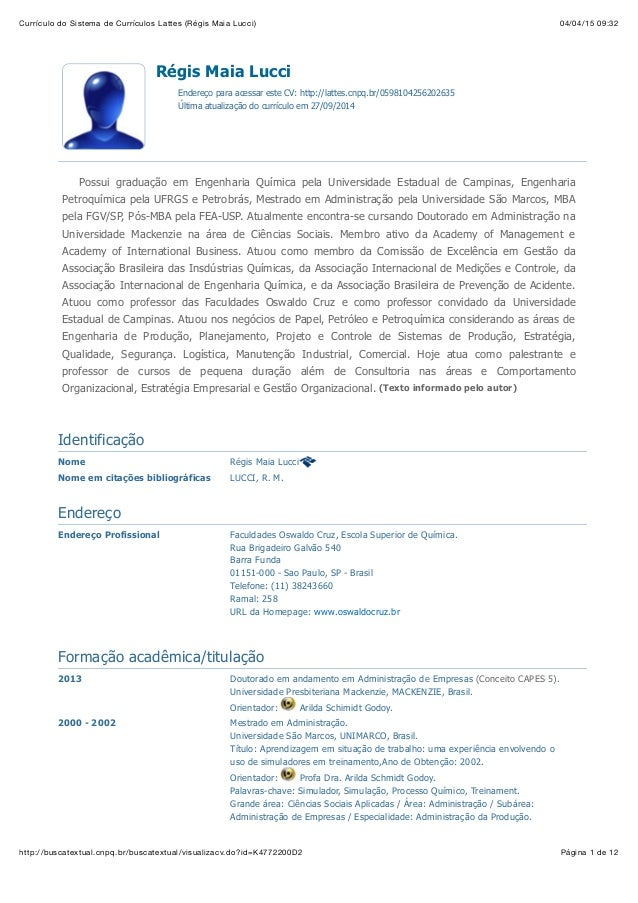04/04/15 09:32Currículo do Sistema de Currículos Lattes (Régis Maia Lucci) Página 1 de 12http://buscatextual.cnpq.br/busca...