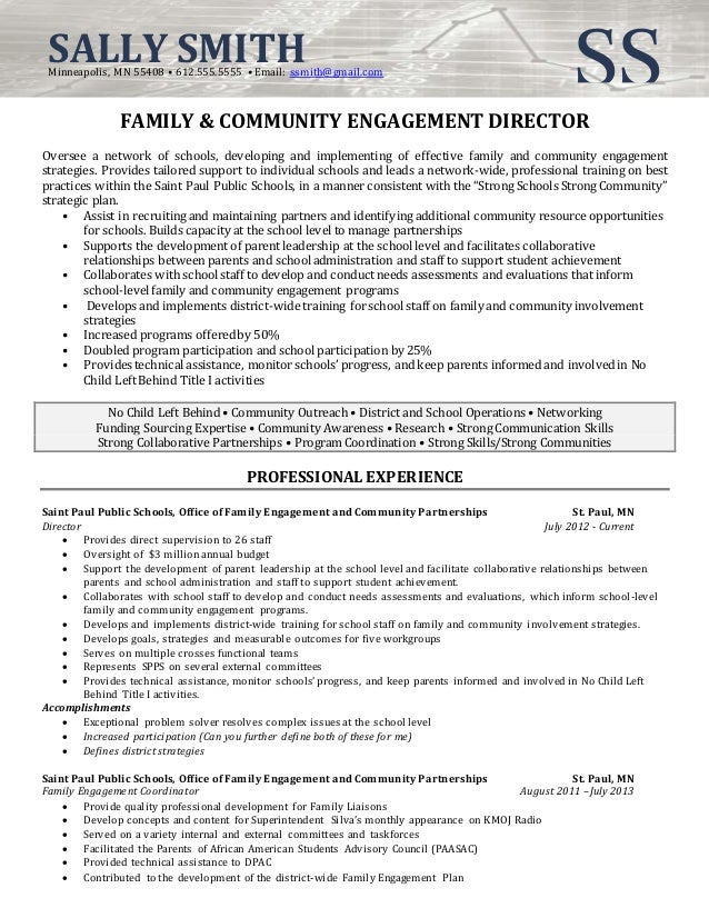 Perfect Resume Sample Director Of Community Involvement. SSSALLY SMITHMinneapolis,  MN 55408 U2022 612.555.5555 U2022 Email: Ssmith@gmail. To Community Outreach Resume