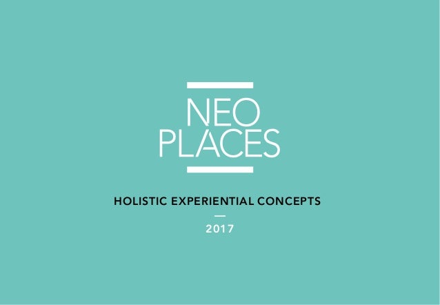 HOLISTIC EXPERIENTIAL CONCEPTS — 2017