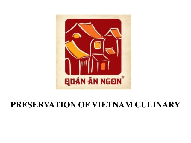 PRESERVATION OF VIETNAM CULINARY