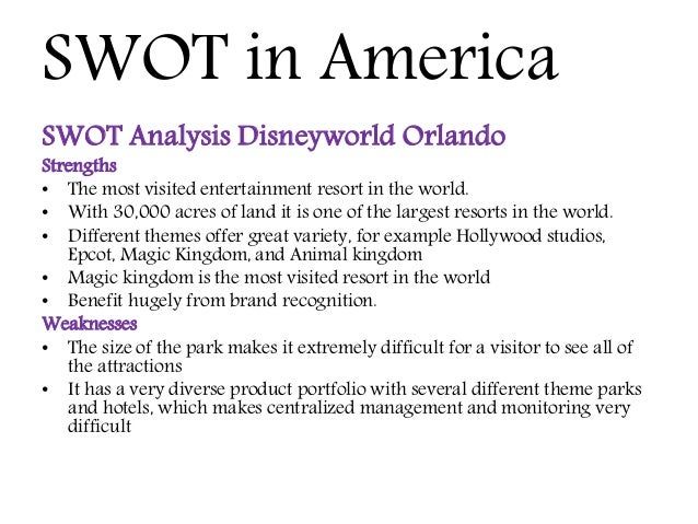 disney swot The walt disney company is a leading international entertainment and media enterprise founded in us it operates five separate disney segments: media networks, parks and resorts, the walt disney studios, disney consumer products and disney interactive.