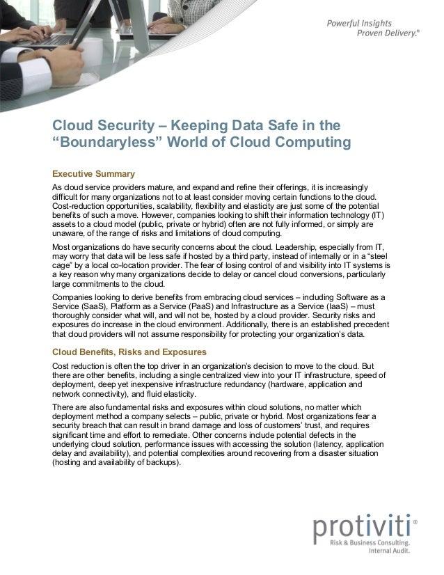 "Cloud Security – Keeping Data Safe in the ""Boundaryless"" World of Cloud Computing Executive Summary As cloud service provi..."