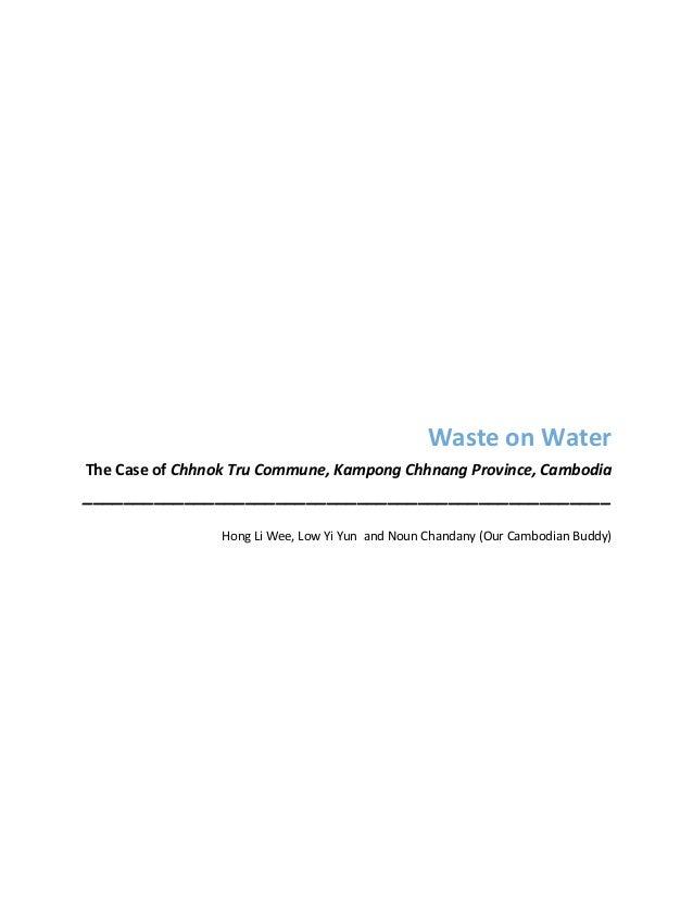 Waste  on  Water The  Case  of  Chhnok  Tru  Commune,  Kampong  Chh...