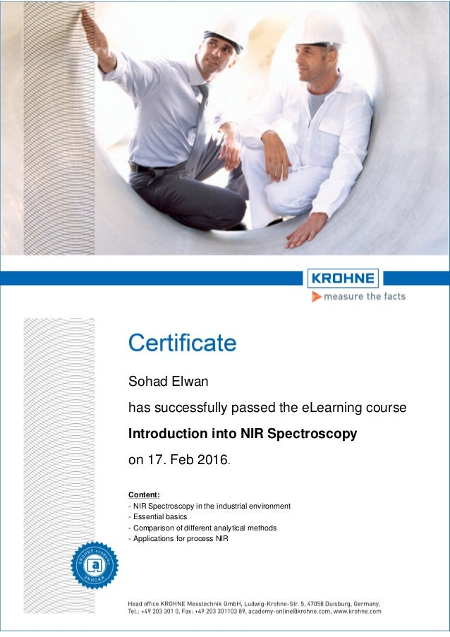 Sohad Elwan has successfully passed the eLearning course Introduction into NIR Spectroscopy on 17. Feb 2016. Content: - NI...