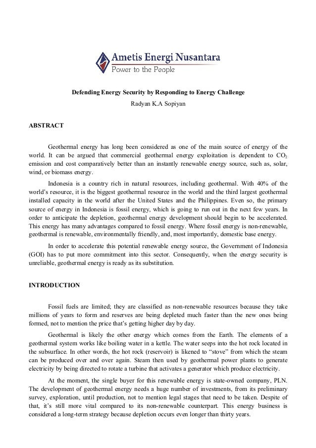 essay radyan k a sopiyan writing competition iigce  defending energy security by responding to energy challenge radyan k a sopiyan abstract geothermal energy has long availability of resources